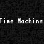 Unity勉強中と新作ゲーム「TimeMachine」の話